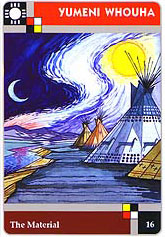 The Lakota Sweat Lodge Cards - 16 - Yumeni Whouha - The Material