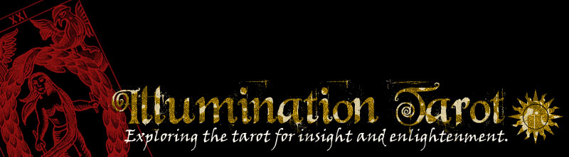 Illumination Tarot - Exploring the tarot for insight and enlightenment.